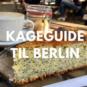 Kageguide til Berlin fra Bagvrk.dk.